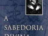 A SABEDORIA DIVINA o caminho da iluminação Jacob Boehme